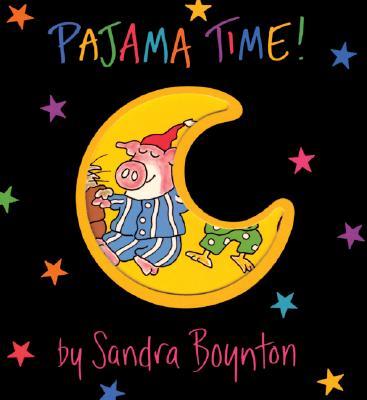 Pajama Time! By Boynton, Sandra
