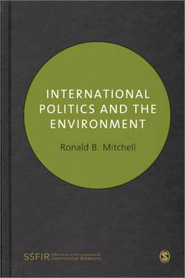 International Environmental Politics By Mitchell, Ronald K.
